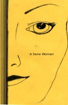 A Sane Woman by Anthony Lee Collins