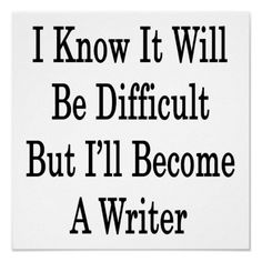 Difficult -- Writer
