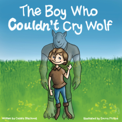 The Boy Who Couldn't Cry Wolf cover