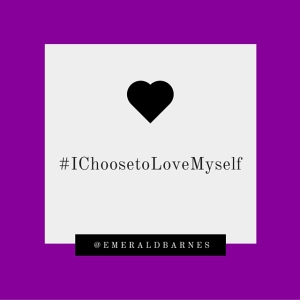 #IChoosetoLoveMyself(1)